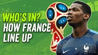 POGBA OUT? KANTE IN? One misses out! How France will line up at the 2018 World Cup in Russia