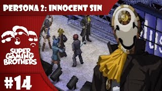 SGB Play: Persona 2: Innocent Sin - Part 14 | To Beat Up A Predator