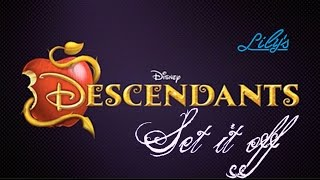Set It Off ~ Descendants (Lyrics/Español)