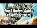 Yu Gi Oh Top 5 Competitive Budget Decks For The November 2017 Format mp3