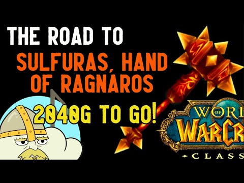 WoW Classic - WoW Classic - The road to Sulfaras, Hand of Ragnaros - Ep  3!