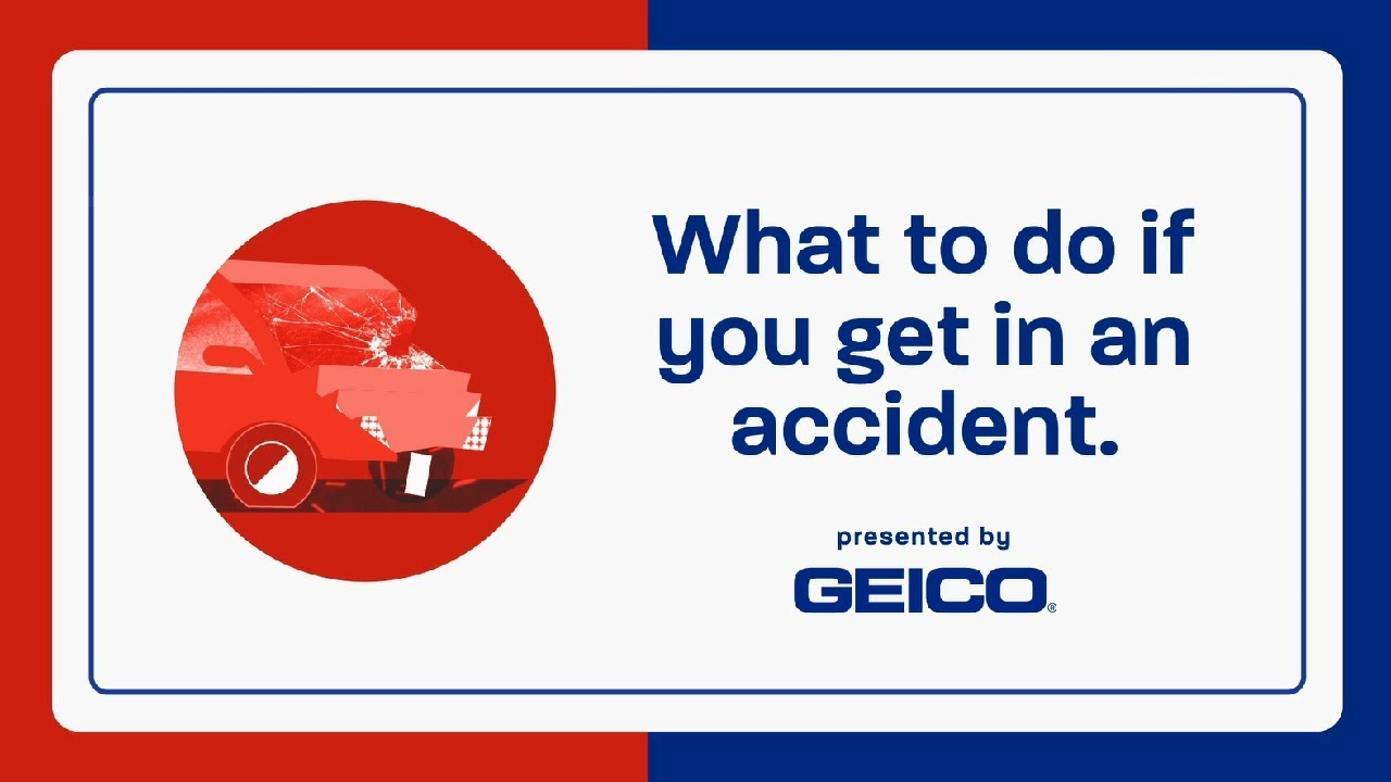 Geico Accident Forgiveness >> What To Do After A Car Accident Geico