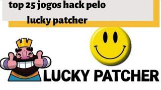 25 jogos que podem ser hackeados  pelo lucky patcher