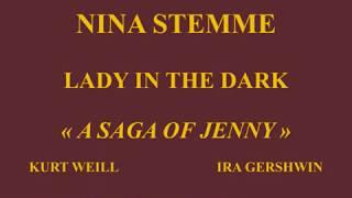 Nina Stemme   A saga of Jenny, Ext  de Lady in the Dark    Kurt Weill & Ira Gershwin