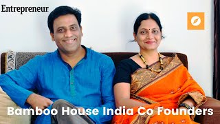Entrepreneur Magazine Profiles Bamboo House India