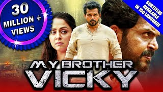 My Brother Vicky (Thambi) 2020 New Released Hindi Dubbed Movie | Karthi, Jyothika, Sathyaraj