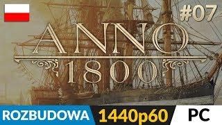 Anno 1800 PL ⛵️ #7 (odc.7)  Przebudowa i handel | Gameplay po polsku