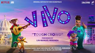 Tough Crowd - The Motion Picture Soundtrack Vivo (Official Audio)