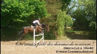 ON NOUS A PRÊTE DES CHEVAUX DE CONCOURS ! - Obstacle à 10h40 - Etrier Cherbourgeois