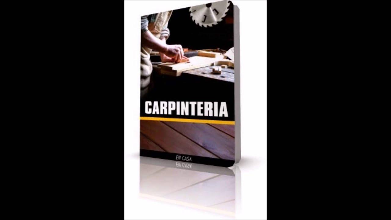Carpinteria en casa ebook libro electronico youtube - Carpinteria casas ...
