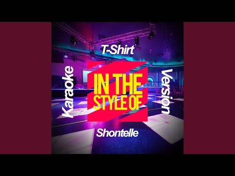 T-Shirt (In the Style of Shontelle) (Karaoke Version) mp3