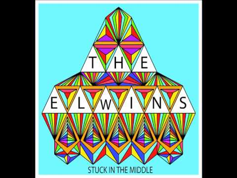 The Elwins - Stuck In The Middle