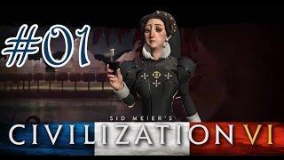 Civilization VI Frankreich #01 [Gameplay German Deutsch] [Let's Play]