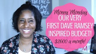 Our Very First Dave Ramsey Budget || $2,600 Monthly Budget!