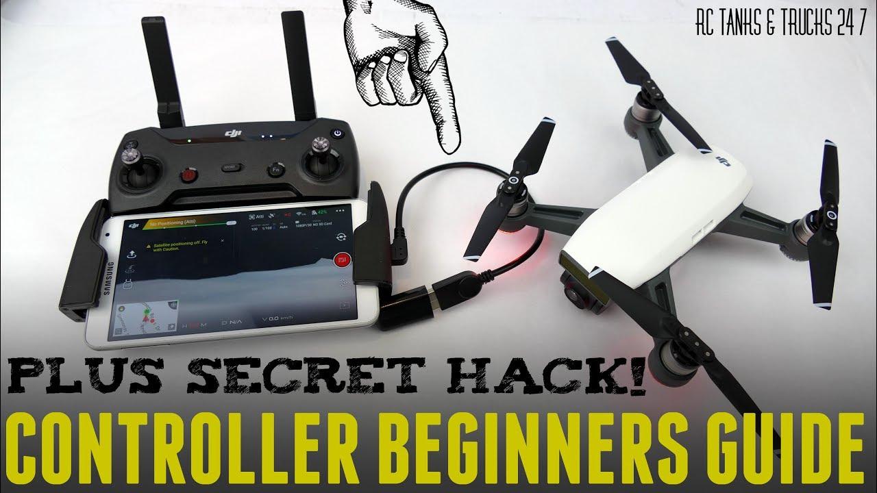 Dji Spark Controller Beginners Guide Secret Otg Hack How To Bind Youtube