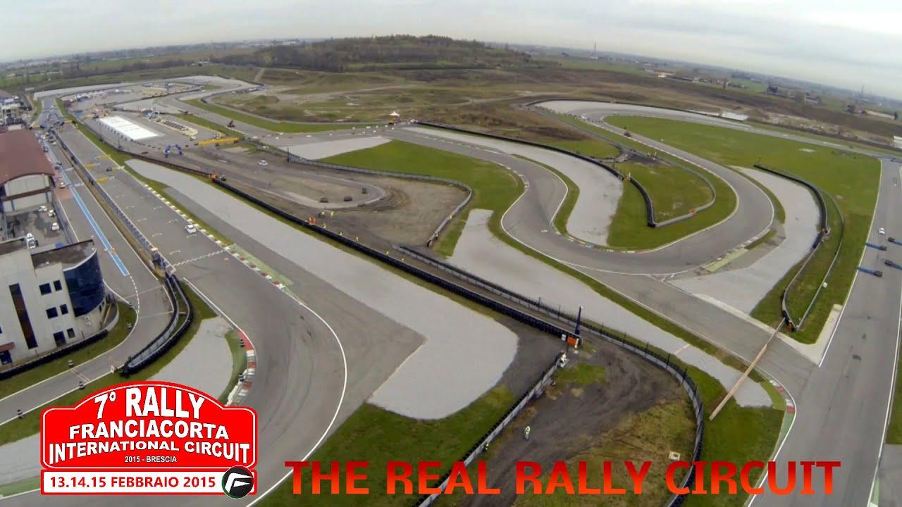 Franciacorta Circuit : Info track ° rally di franciacorta youtube