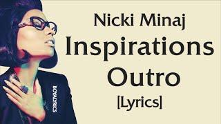 Nicki Minaj - Inspirations Outro [Lyric Video] coco chanel part 2