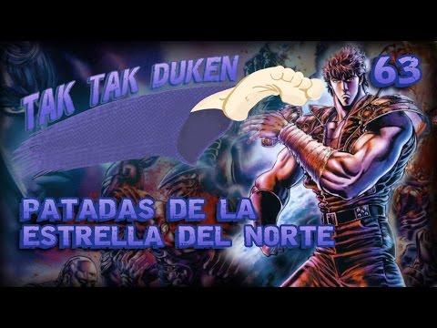 Tak Tak Duken - 63 - Patadas de la Estrella del Norte