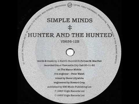 Simple Minds - Hunter and The Hunted (Christopher Ivor's Vinyl Fire)