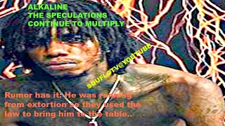 ALKALINE, DETAINED TO BE EXTORTED BY DONS AND CROOKED COPS?  Possible reason