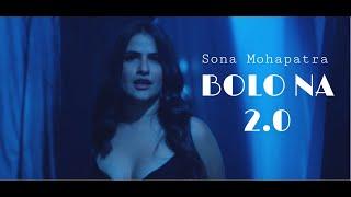 Bolo Na 2.0 by Sona Mohapatra | Ram Sampath | Munna Dhiman | Gautam Rao | OMGROWN MUSIC