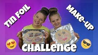 TIN FOIL MAKE-UP CHALLENGE || Taylor & Vanessa
