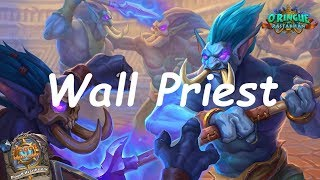 Hearthstone: Taunt / Wall Priest #1: Rastakhan