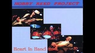 NOBBY REED PROJECT - The Night Remains