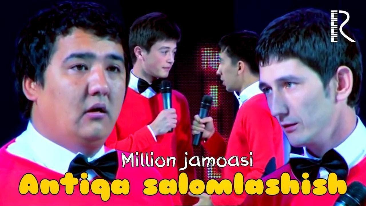 Million jamoasi - Antiqa salomlashish | Миллион жамоаси - Антика саломлашиш