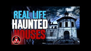 5 REAL Life Haunted Houses - Darkness Prevails