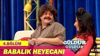 Güldür Güldür Show 4.Bölüm - Babalık Heyecanı