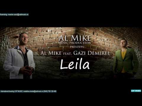 Al Mike feat. Gazi Demirel - Leila (Habibi) Official Single