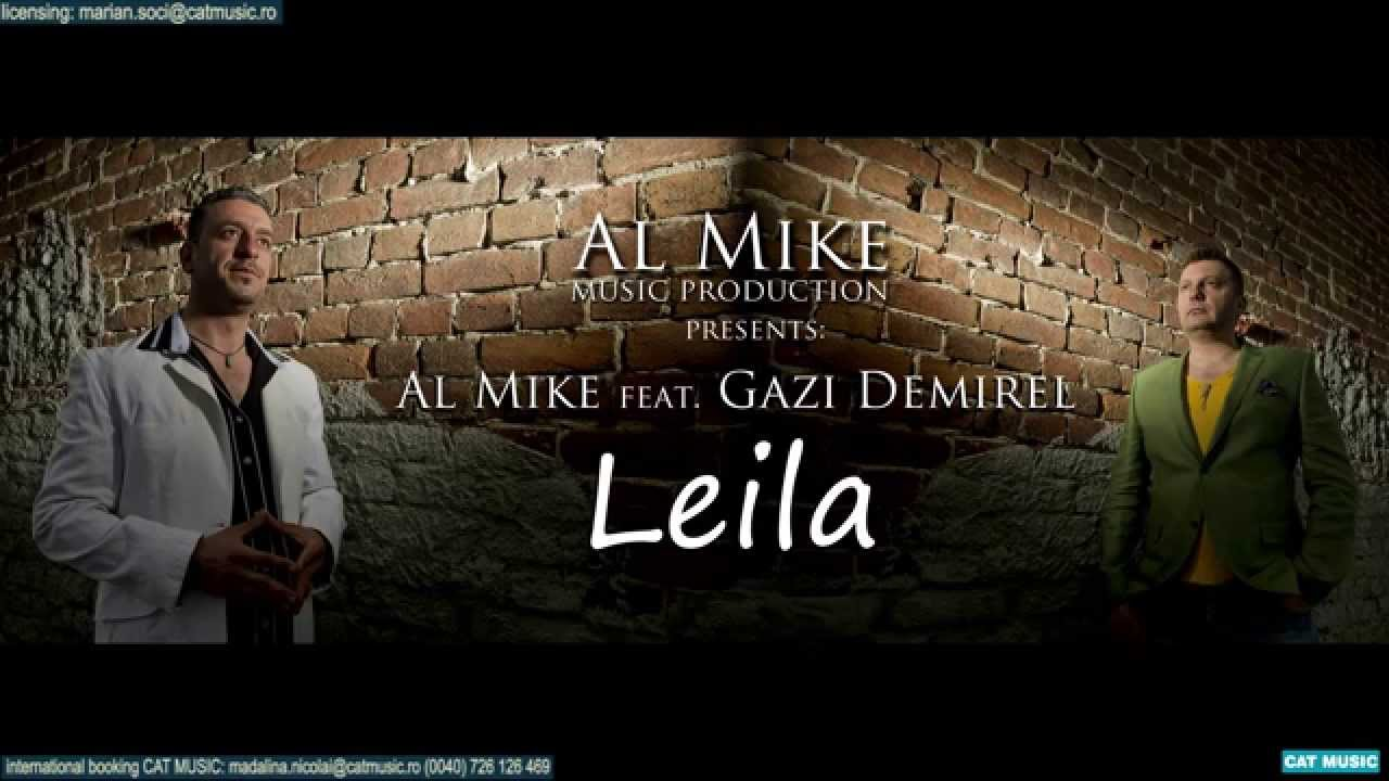 Al Mike feat. Gazi Demirel - Leila (Habibi) Official Single