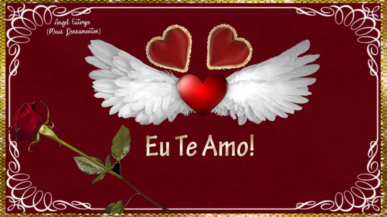 Declaração De Amor: Linda Declaração De Amor .•*¨ 💘Eu Te Amo .•*¨ 💘