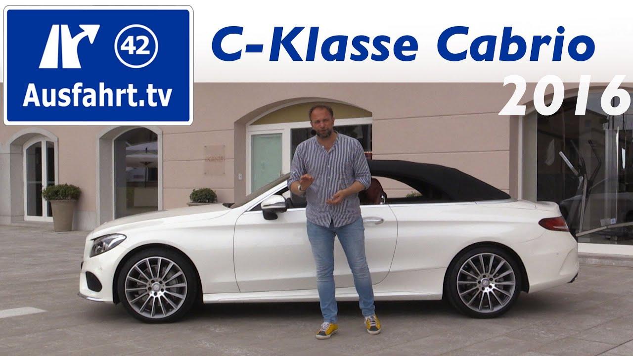 2016 Mercedes Benz C300 Cabriolet A205 Fahrbericht Der Probefahrt