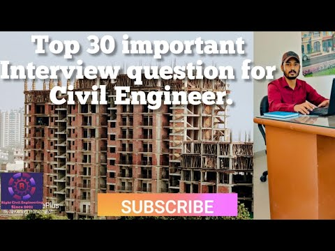 Civil Engineering Interview Question || Top 30 Interview Question Asked For Fresher Civil Engineers.
