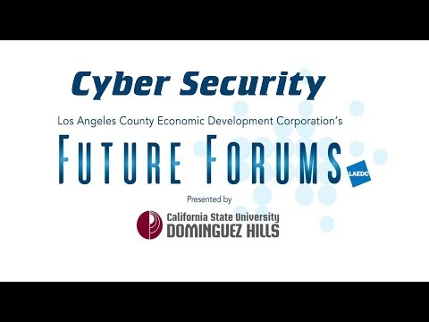 CSUDH Future Forum - Cyber Security