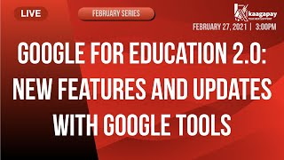 February Series | Google for Education v 2.0: New Features and Updates in Google Tools