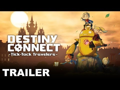 Destiny Connect: Tick-Tock Travelers – Launch Trailer (PS4, Nintendo Switch)