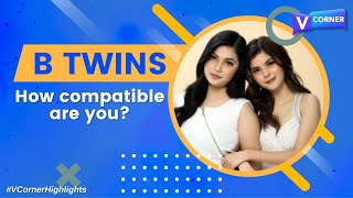 How compatible are the BTwins? - #VCorner