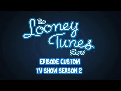The Looney Tunes Show - Custom - TV Show Season 2