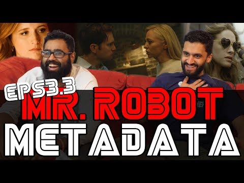 Mr Robot - 3x4 Metadata - Reaction