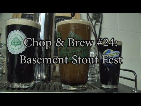 Chop & Brew - Episode 24: Basement Stout Fest