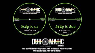 Michael Exodus   Step it up + Step it dub HD Teaser