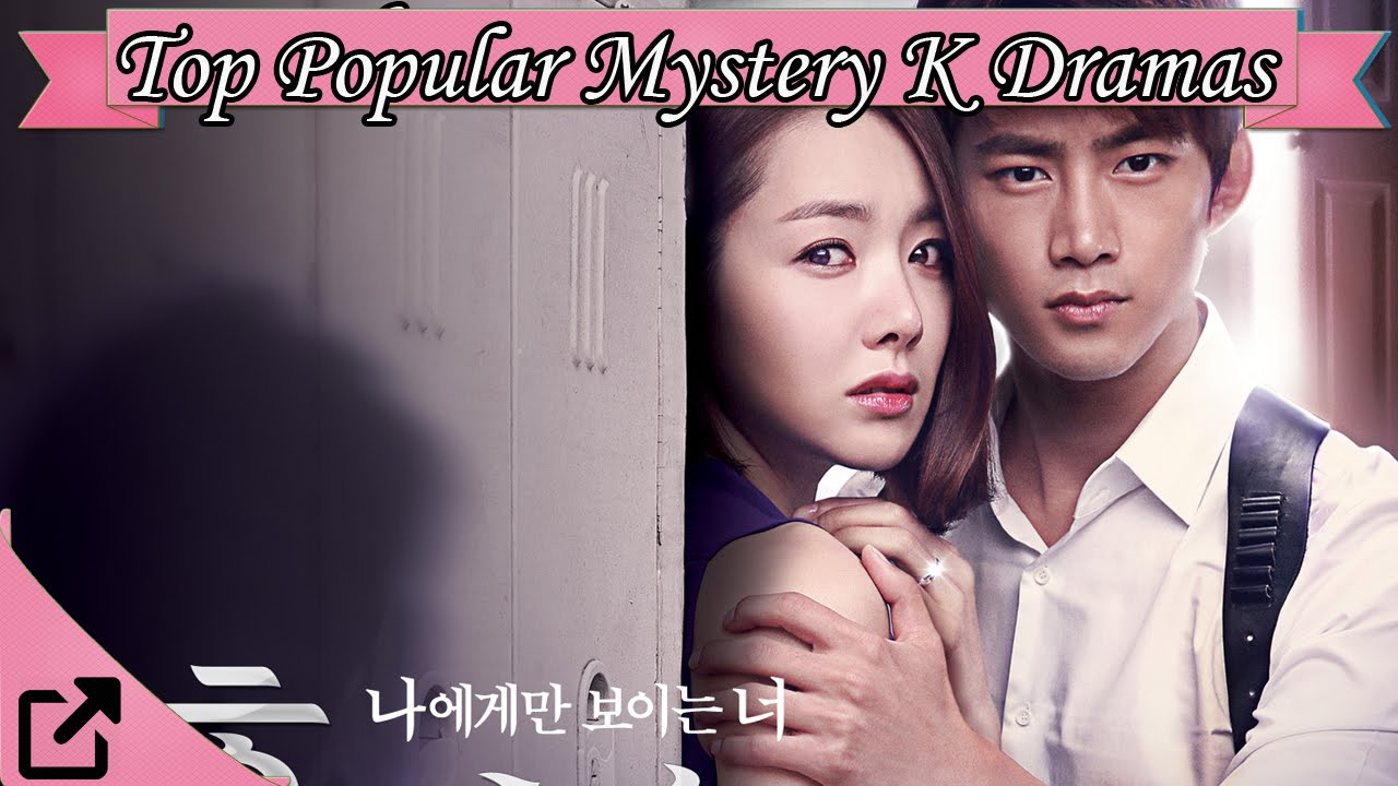 Top 25 Popular Mystery Korean Dramas 2016 (All The Time ...