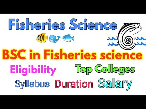 BSC In Fisheries Science  || Eligibility || Duration || Entrance Exams || Salary