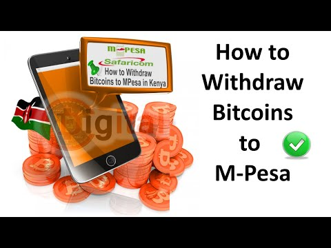 How to Withdraw Bitcoins to MPesa in Kenya