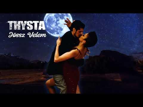 Thysta - Jössz Velem