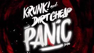 Krunk! & Dirt Cheap - Panic (Original MIx)