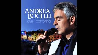 Andrea Bocelli - When I Fall In Love (Love In Portofino)